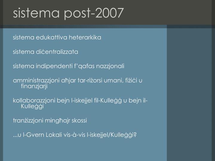 Sistema post 2007