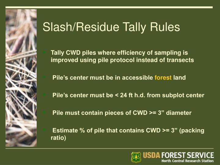 Slash/Residue Tally Rules