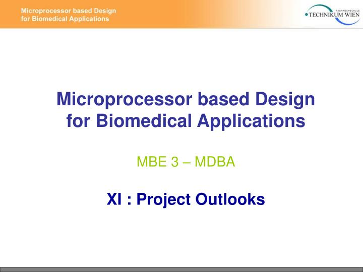 Microprocessor based Design for Biomedical Applications
