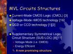 mvl circuits structures