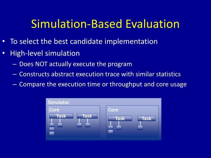 Simulation-Based Evaluation