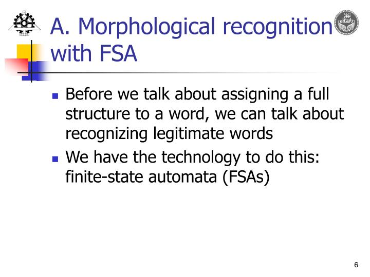 A. Morphological recognition with FSA