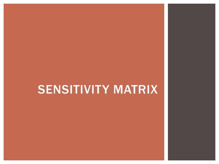 Sensitivity matrix