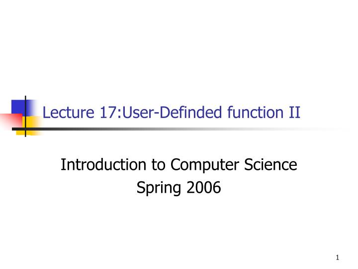 lecture 17 user definded function ii n.