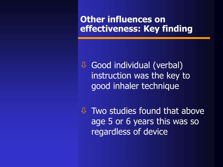Other influences on effectiveness: Key finding