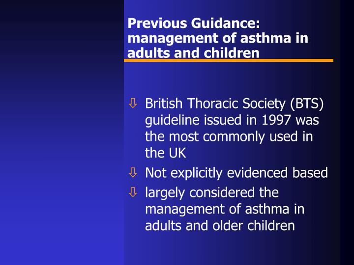 Previous Guidance: management of asthma in adults and children