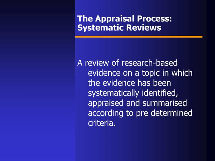 The Appraisal Process: Systematic Reviews