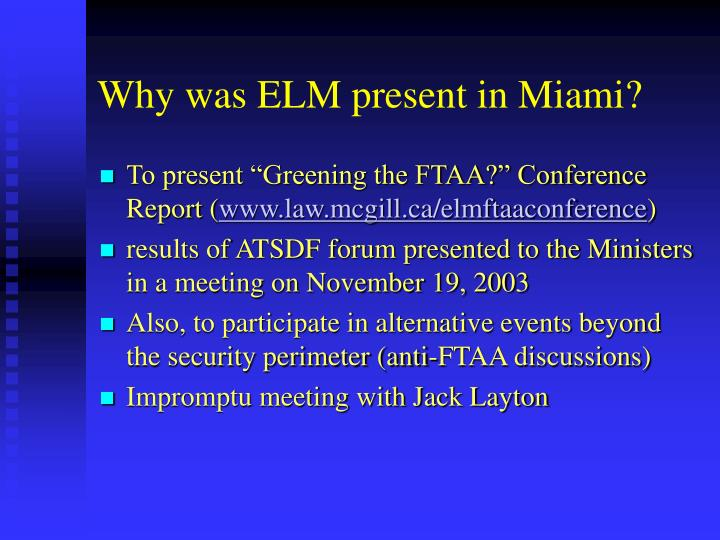 Why was elm present in miami1