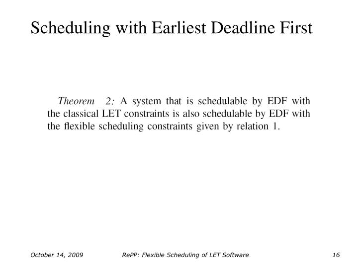 Scheduling with Earliest Deadline First