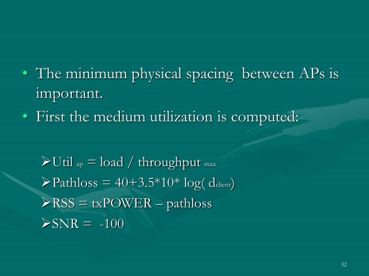 The minimum physical spacing  between APs is important.