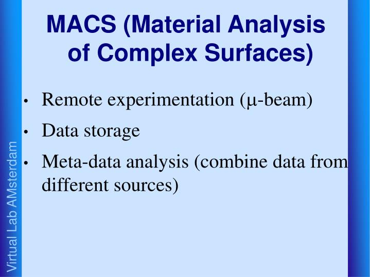 MACS (Material Analysis of Complex Surfaces)