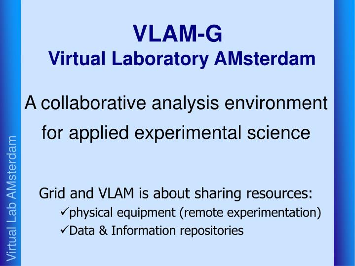 Vlam g virtual laboratory amsterdam