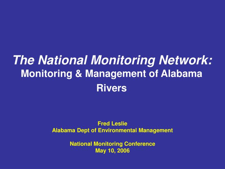 the national monitoring network monitoring management of alabama rivers n.