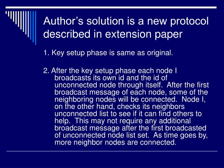 Author's solution is a new protocol described in extension paper