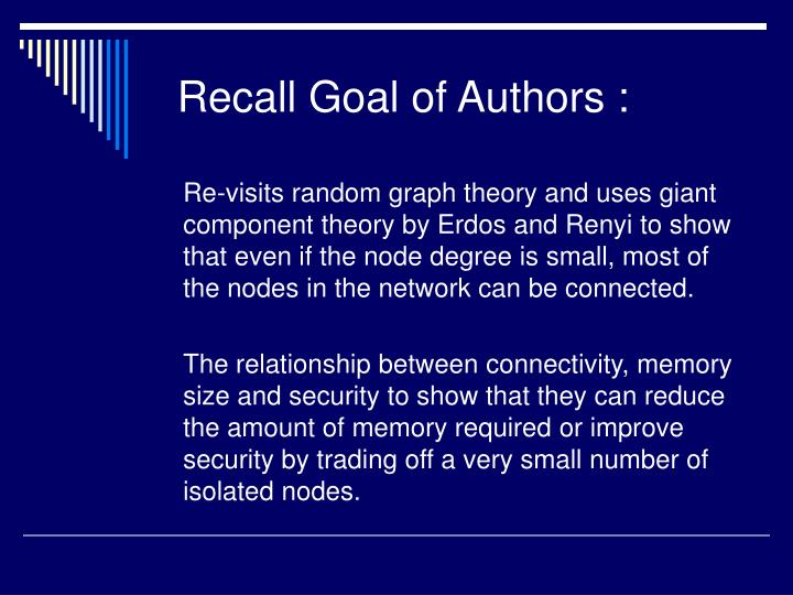 Recall Goal of Authors :