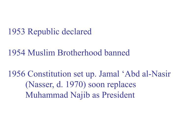 1953 Republic declared