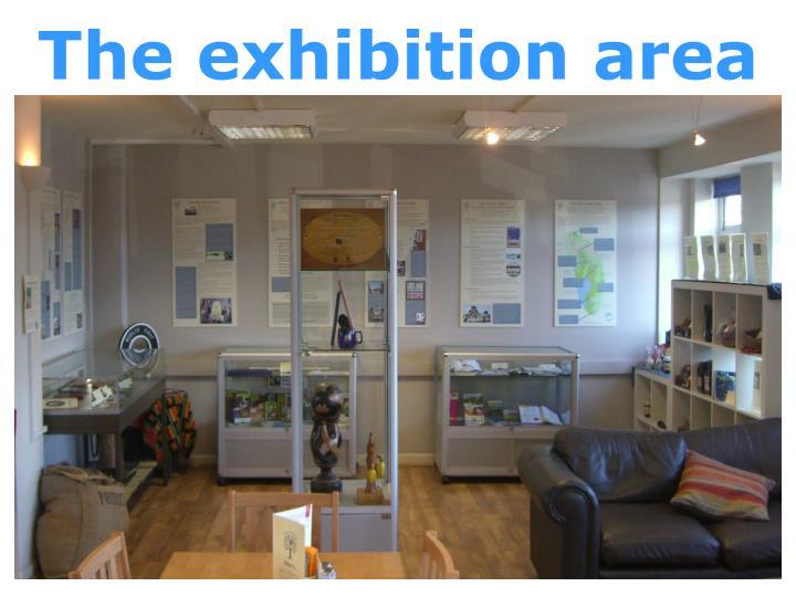 The exhibition area