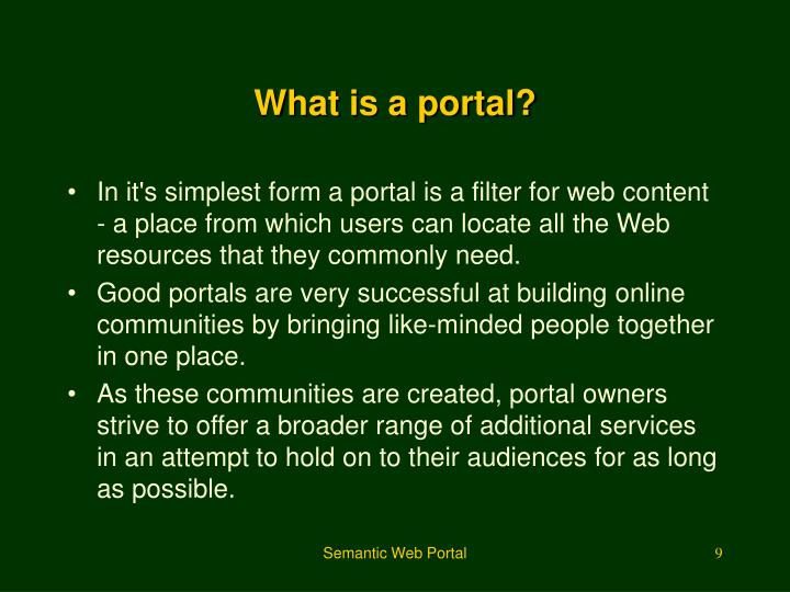 What is a portal?