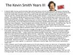 the kevin smith years iii