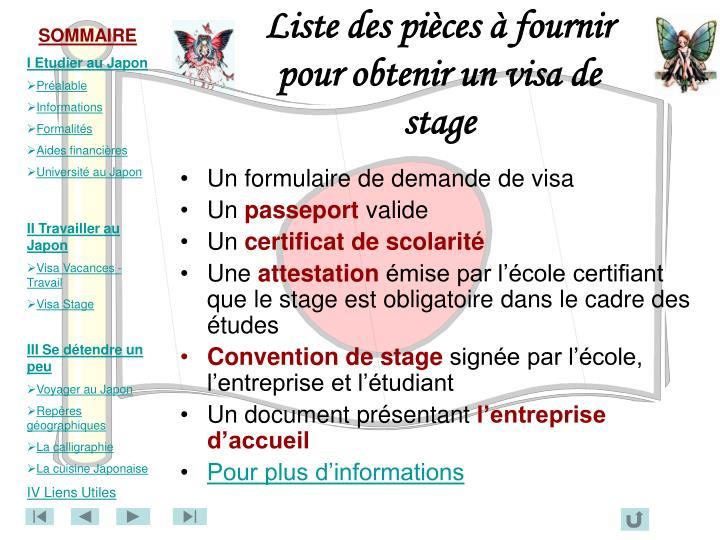 Liste des pièces à fournir pour obtenir un visa de stage