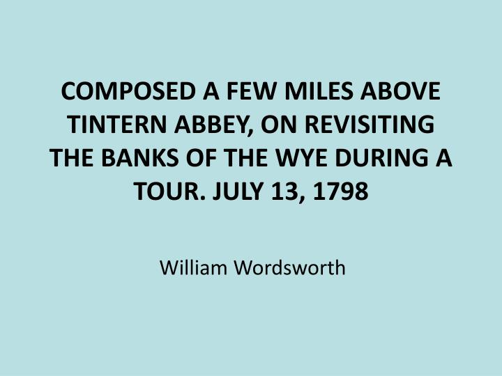 lines composed a few miles above tintern abbey essay