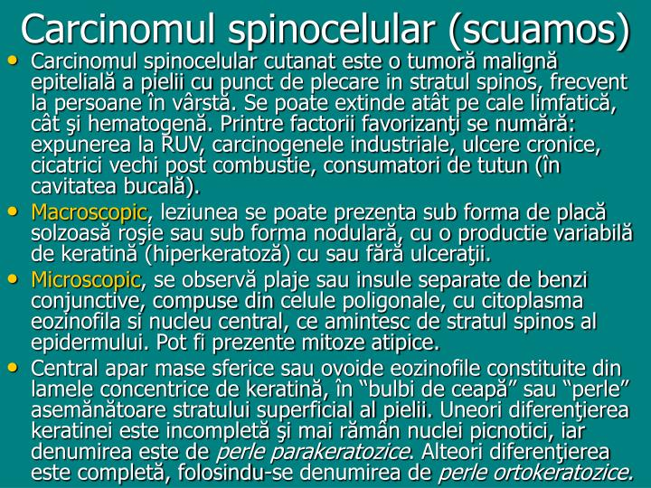 Carcinomul spinocelular (scuamos)