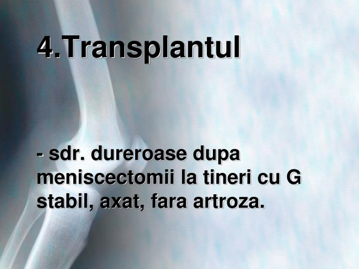 4.Transplantul
