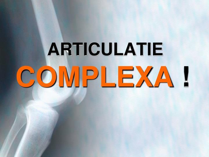 Articulatie complexa