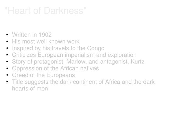 """Heart of Darkness"""