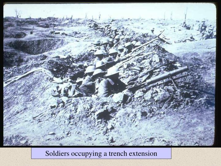 Soldiers occupying a trench extension