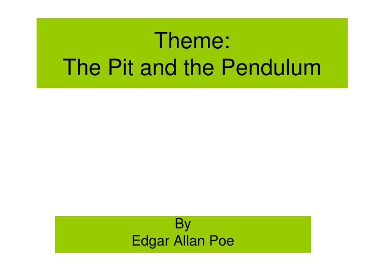 theme the pit and the pendulum n.