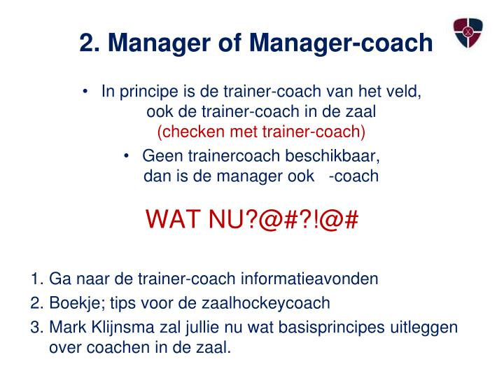 2. Manager of Manager-coach