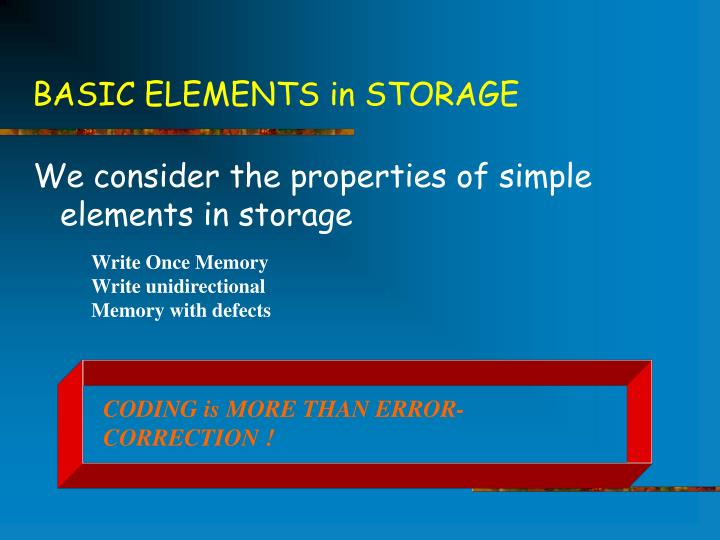 Basic elements in storage1