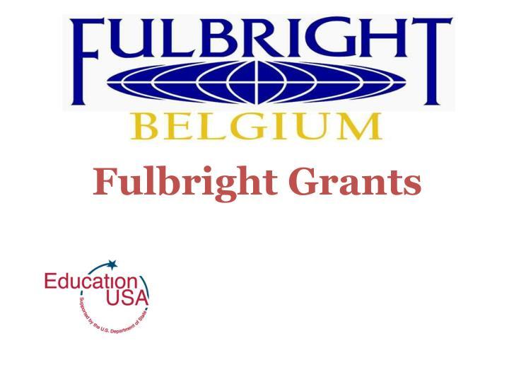 Fulbright Grants