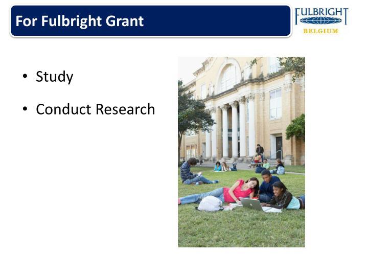 For Fulbright Grant