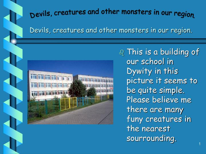 devils creatures and other monsters in our region
