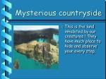 mysterious countryside