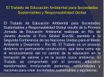 el tratado de educaci n ambiental para sociedades sustentables y responsabilidad global