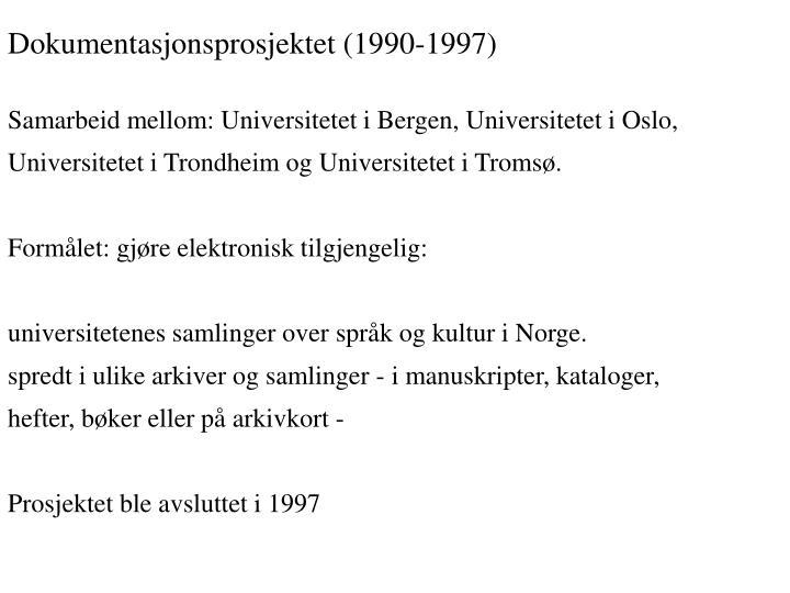 Dokumentasjonsprosjektet (1990-1997)