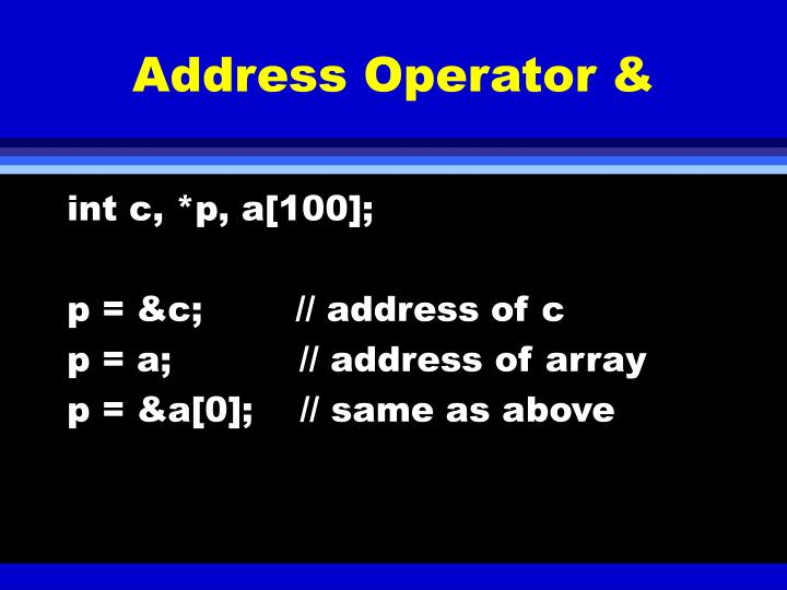 Address Operator &