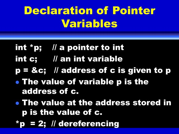 Declaration of Pointer Variables