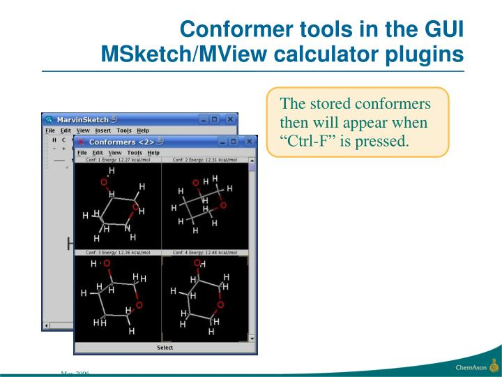 Conformer tools in the GUI MSketch/MView calculator plugins