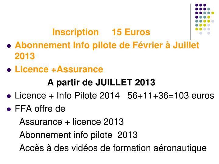 Inscription     15 Euros