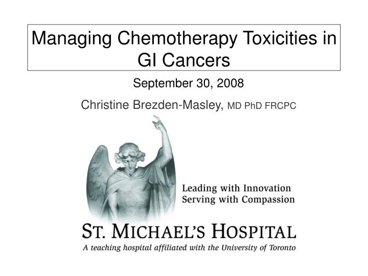 Managing chemotherapy toxicities in gi cancers