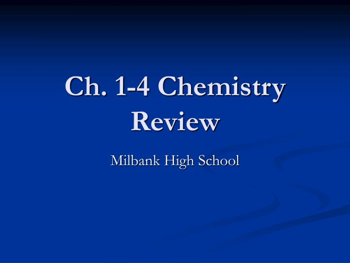 ch 1 4 chemistry review n.