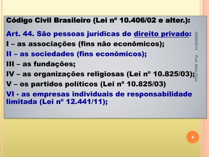 Código Civil Brasileiro (Lei nº 10.406/02 e