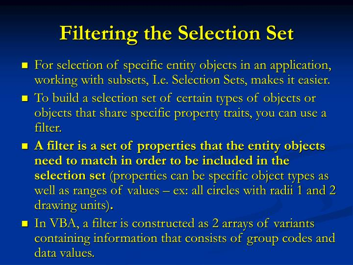 Filtering the Selection Set