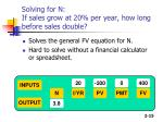 solving for n if sales grow at 20 per year how long before sales double