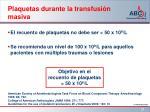 plaquetas durante la transfusi n masiva