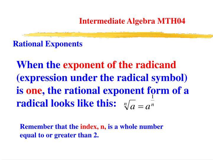 Intermediate Algebra MTH04
